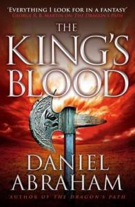 The King's Blood (Dagger and Coin, #2) by Daniel Abraham