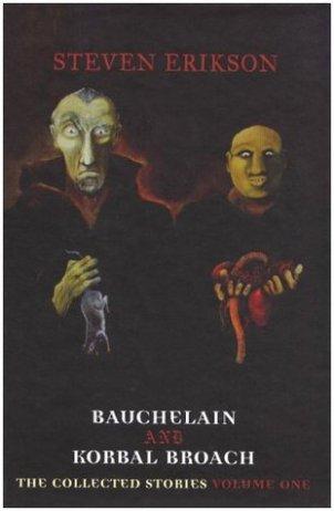 Bauchelain and Korbal Broach by Steven Erikson