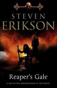 Reaper's Gale (Malazan Book of the Fallen, #7) Steven Erikson