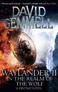 Waylander II Realm of the Wolf (Drenai) by David Gemmell