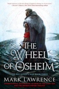 The Wheel of Osheim (Red Queen's War, #3) by Mark Lawrence