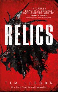 Relics by Tim Lebbon