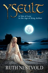 Yseult (Pendragon Chronicles, #1) by Ruth Nestvold