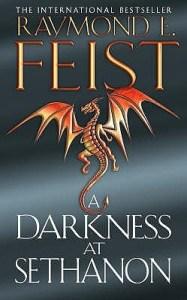 A Darkness at Sethanon (Riftwar Saga) by Raymond E. Feist