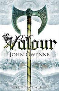 Valour (Faithful and Fallen) by John Gwynne