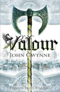 Valour (Faithful and Fallen) by John Gwynne