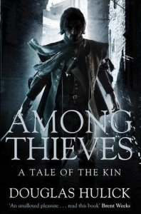 Among Thieves (Tales of the Kin) by Doug Hulick