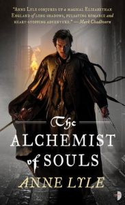 Alchemist of Souls (Night's Masque) by Anne Lyle