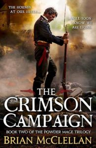 The Crimson Campaign (Powder Mage) by Brian McClellan