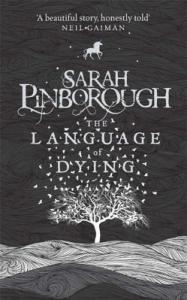 The Language of Dying by Sarah Pinborough