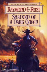Shadow of a Dark Queen (Serpentwar) by Raymond E. Feist