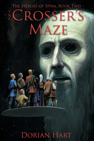 Crosser's Maze (Heroes of Spira) by Dorian Hart
