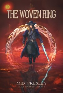 The Woven Ring (Sol's Harvest) by M. D. Presley
