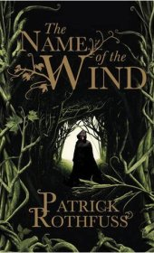 The Name of the Wind (Kingkiller Chronicle) by Patrick Rothfuss