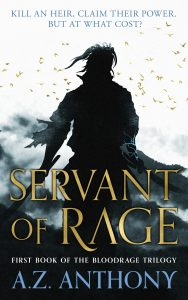 Servant of Rage (Bloodrage) by A.Z. Anthony