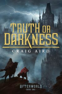 Truth or Darkness by Craig Aird