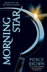 Morning Star (Red Rising) by Pierce Brown