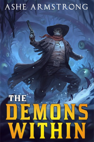 The Demons Within (Grimluk, Demon Hunter) by Ashe Armstrong