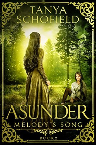 Asunder (Melody's Song) by Tanya Schofield