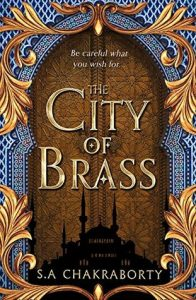 The City of Brass (Daevabad) by S.A. Chakraborty