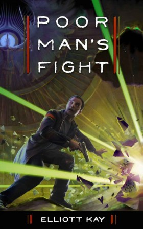 The cover of Elliott Kay's book, Poor Man's Fight
