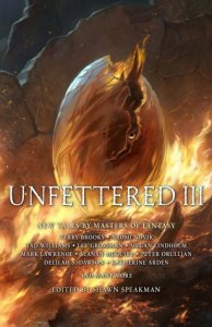 Unfettered III (An Anthology)