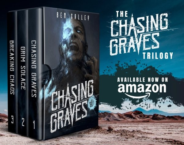 The Chasing Graves Trilogy by Ben Galley