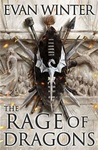 The Rage of Dragons (The Burning) by Evan Winter