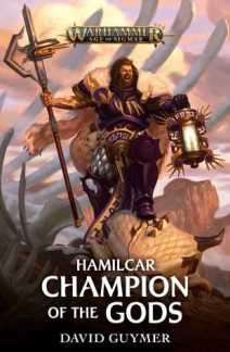 Hamilcar: Champion of the Gods (Warhammer: Age of Sigmar) by David Guymer