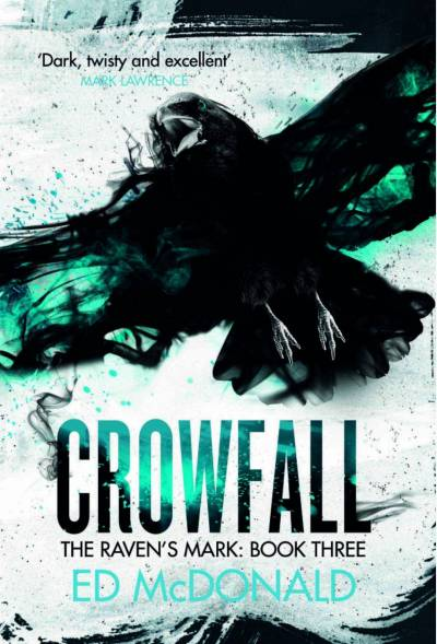 Crowfall (Raven's Mark) by Ed McDonald - Cover