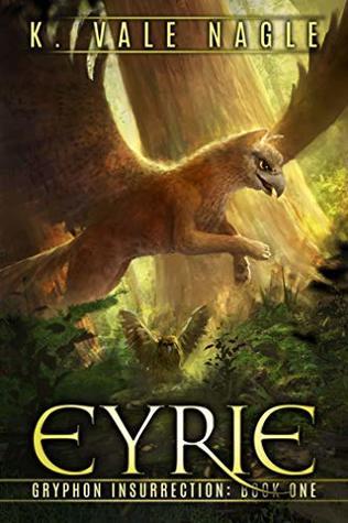 Eyrie by K. Vale Nagle