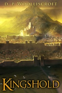 Kingshold (Wildfire Cycle) by D.P. Woolliscroft