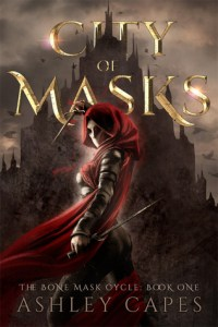 City of Masks (Bone Mask Cycle) by Ashley Capes