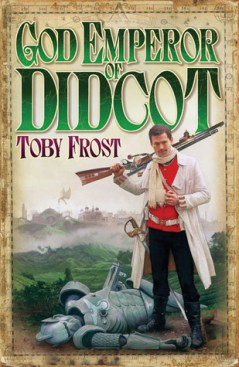 Frost - God Emperor of Didcot