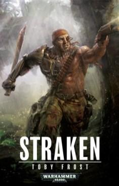 Straken (War for Armageddon) by Toby Frost (Warhemmer 40k)