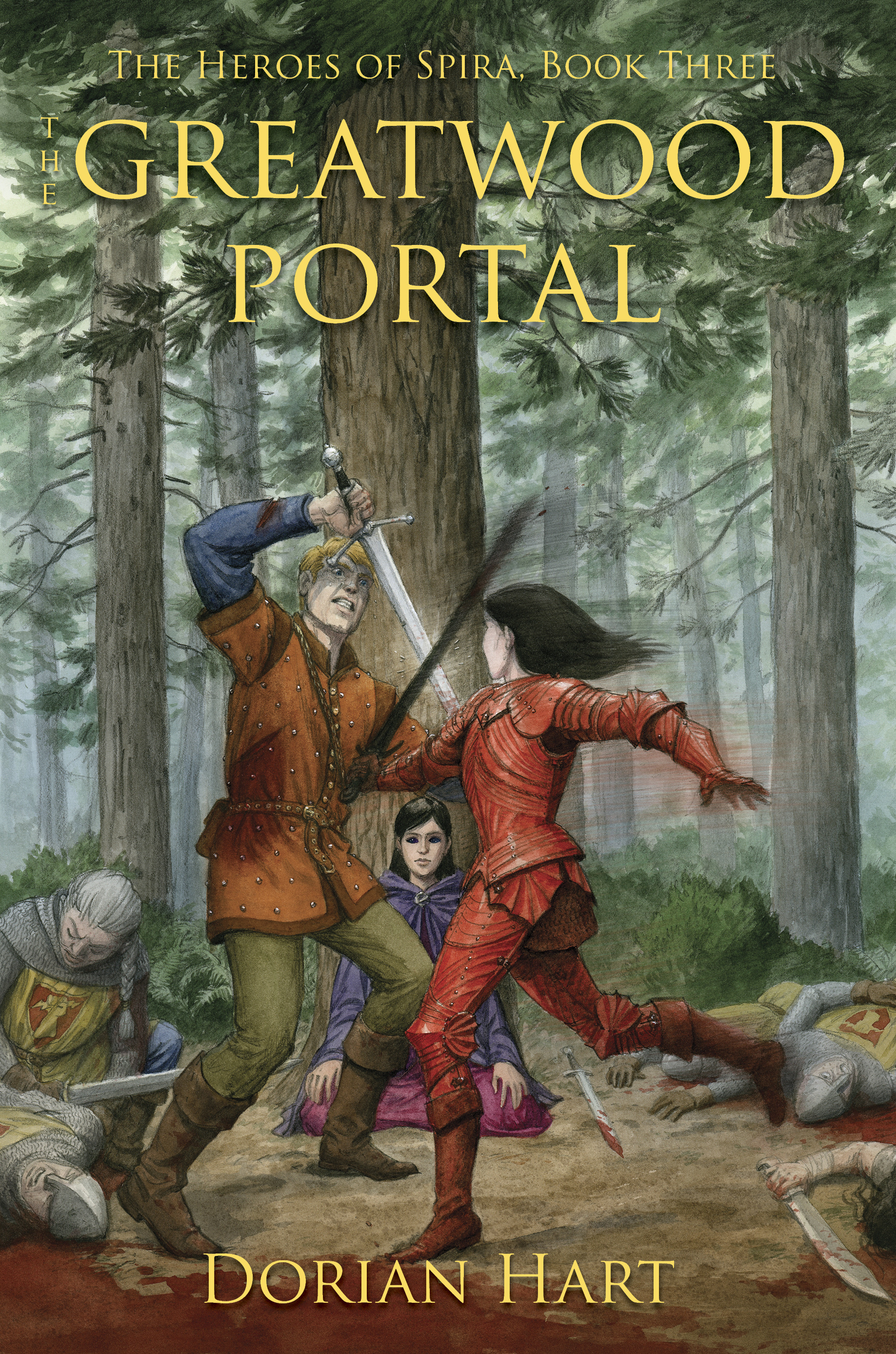 The Greatwood Portal (Heroes of Spira) by Dorian Hart