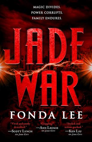Jade War (Green Bone Saga) by Fonda Lee