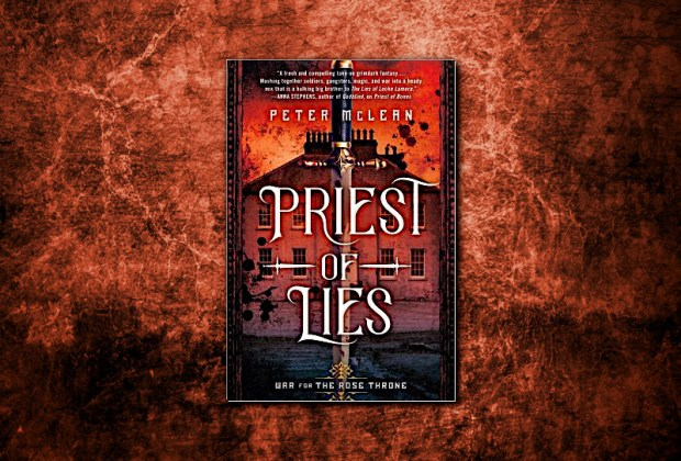 Priest of Lies (War For The Rose Throne) by Peter McLean