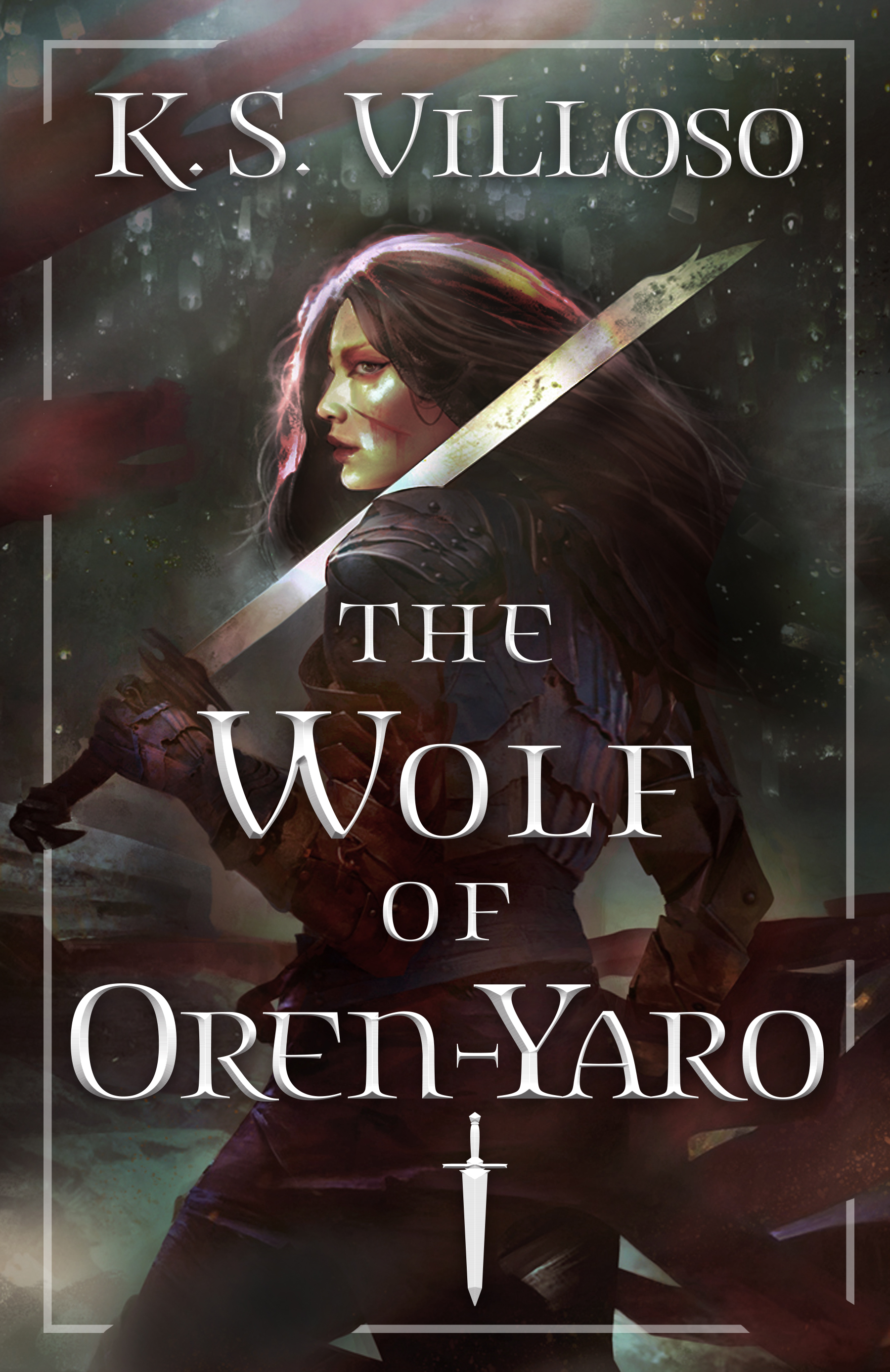 The Wolf of Oren-Yaro (Chronicles of the Bitch Queen) by K.S. Villoso