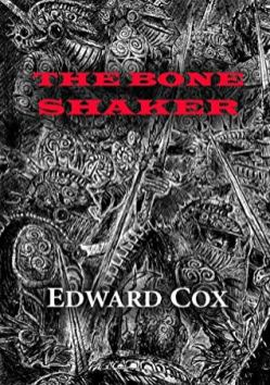 Cox - The Bone Shaker