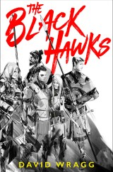 The Black Hawks (Articles of Faith) by David Wragg