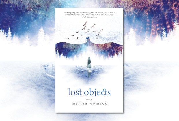 Lost Objects, a collection of short stories by Marian Womack