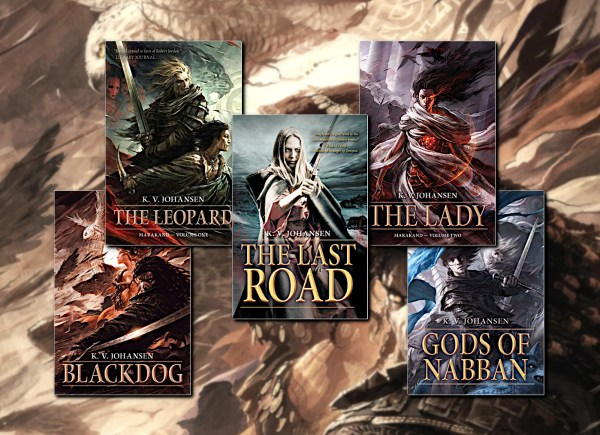 Gods of the Caravan Road (Blackdog, The Leopard, The Lady, Gods of Nabban, The Last Road) by K.V. Johansen