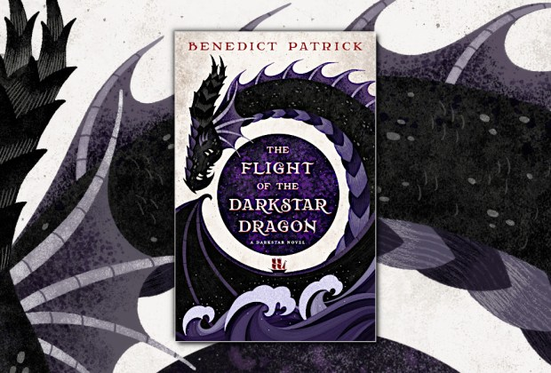 The Flight of the Darkstar Dragon (Darkstar Dimension) by Benedict Patrick