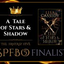 A Tale of Stars and Shadow by Lisa Cassidy (Fantasy Hive SPFBO 5 Finalist)
