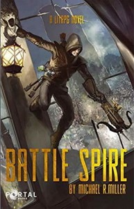 Battle Spire (Thousand Kingdoms) by Michael R. Miller