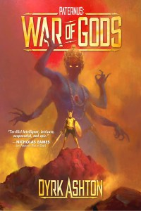 War of Gods (Paternus trilogy) by Dyrk Ashton