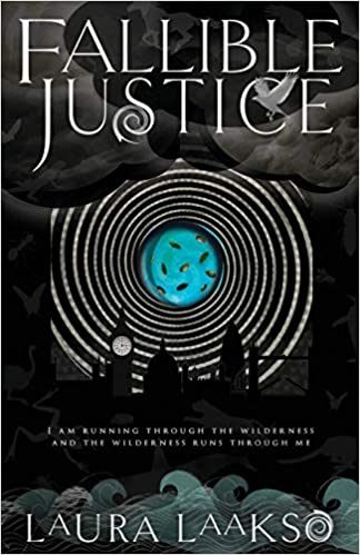 Fallible Justice by Laura Laakso