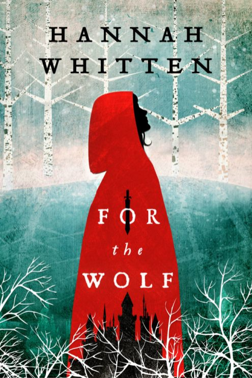 For the Wolf Hannah Whitten