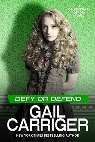 Carriger Defy or Defend
